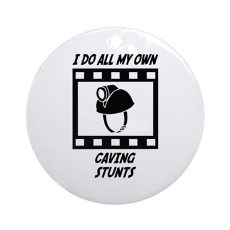 Caving Stunts Ornament (Round)