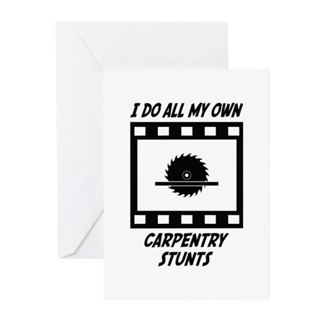 Carpentry Stunts Greeting Cards (Pk of 10)