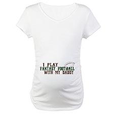 Fantasy Football with Daddy Shirt