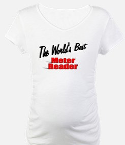 """The World's Best Meter Reader"" Shirt"