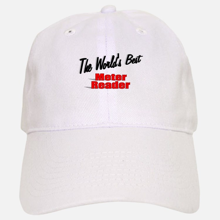 """The World's Best Meter Reader"" Baseball Baseball Cap"