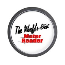 """The World's Best Meter Reader"" Wall Clock"