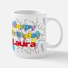 Happy Birthday Laura Mug