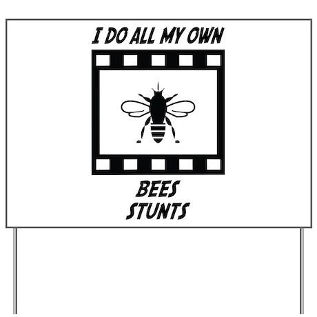 Bees Stunts Yard Sign
