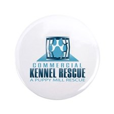 """Commercial Kennel Rescue 3.5"""" Button"""