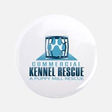 "Commercial Kennel Rescue 3.5"" Button"