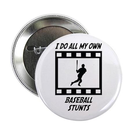 "Baseball Stunts 2.25"" Button"