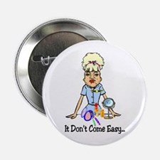 "Don't Come Easy 2.25"" Button"