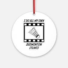Badminton Stunts Ornament (Round)