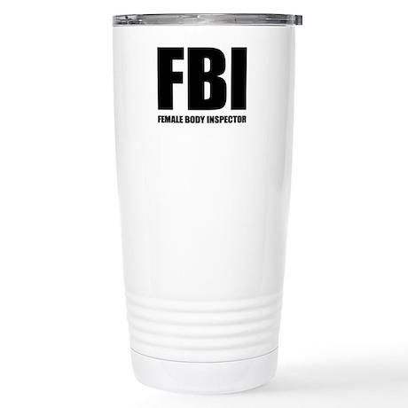 FBI - Female Body Inspector Stainless Steel Travel