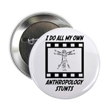 "Anthropology Stunts 2.25"" Button"