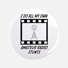 """Amateur Radio Stunts 3.5"""" Button"""
