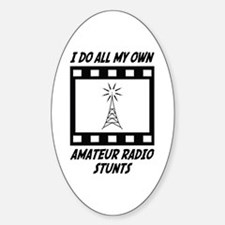 Amateur Radio Stunts Oval Decal