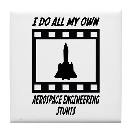 Aerospace Engineering Stunts Tile Coaster
