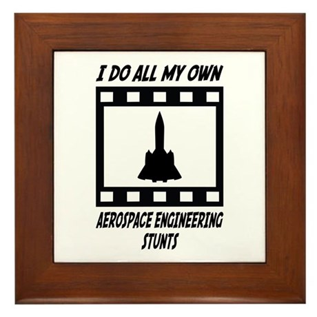Aerospace Engineering Stunts Framed Tile