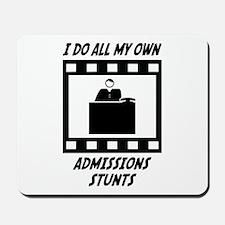 Admissions Stunts Mousepad