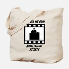 Admissions Stunts Tote Bag