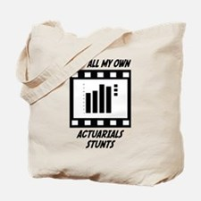 Actuarials Stunts Tote Bag