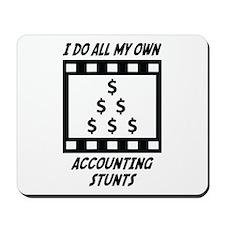Accounting Stunts Mousepad