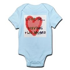 Love is Two Moms Infant Creeper