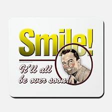 Smile... Mousepad