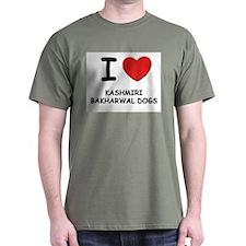 I love KASHMIRI BAKHARWAL DOGS T-Shirt