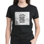 MATH ADDS TO YOUR MIND Women's Dark T-Shirt