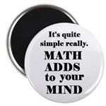 MATH ADDS TO YOUR MIND Magnet
