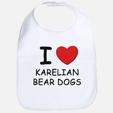 I love KARELIAN BEAR DOGS Bib