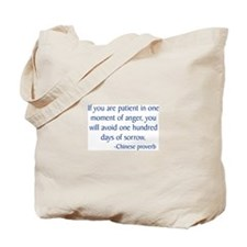 If You Are Patient Tote Bag