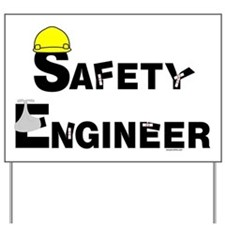 Safety Engineer Yard Sign
