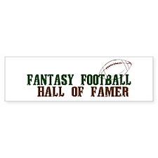 Fantasy Football Hall of Famer Bumper Car Sticker