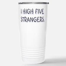 Strangers Travel Mug