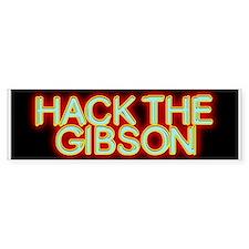 Hack the Gibson Bumper Bumper Bumper Sticker