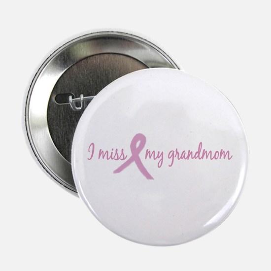 "I Miss Grandmom (Tribute) 2.25"" Button"