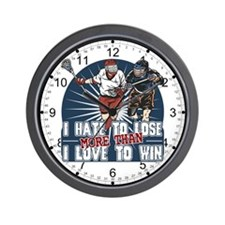 Hate to Lose Lacrosse Wall Clock