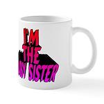 I'm the Baby Sister Mug