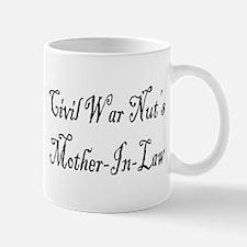 Civil War Nut's Mother In Law Mug