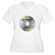 Ask About My CD! T-Shirt