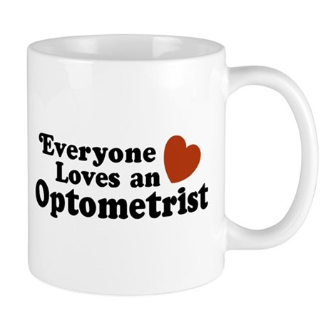 Everyone Loves an Optometrist Mug