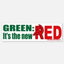 Green is Red Bumper Bumper Bumper Sticker