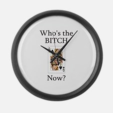 Who's the B**ch Large Wall Clock