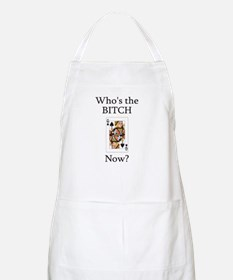 Who's the B**ch BBQ Apron
