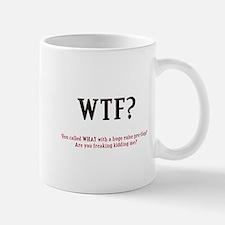 WTF? Mug