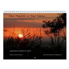 How Majestic is Your Name... Wall Calendar
