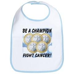 Be A Champion Fight Cancer Bib