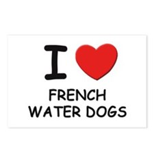 I love FRENCH WATER DOGS Postcards (Package of 8)