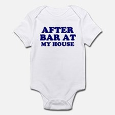 After Bar My House Infant Bodysuit