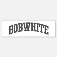 Bobwhite (curve-grey) Bumper Bumper Bumper Sticker