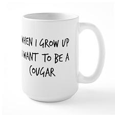 Grow up - Cougar Mug